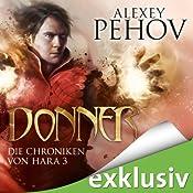 Donner (Die Chroniken von Hara 3) | Alexey Pehov