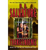 Transcendence: Book II of the Second Demonwars Saga (0345430441) by Salvatore, R. A.