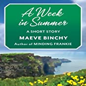 A Week in Summer | [Maeve Binchy]