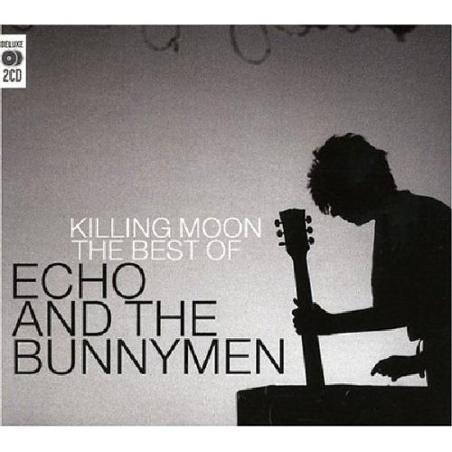 Echo & the Bunnymen - Killing Moon: Best of - Zortam Music