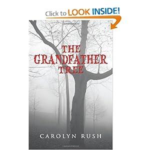 The Grandfather Tree Carolyn Rush