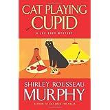 Cat Playing Cupid: A Joe Grey Mystery (Joe Grey Mysteries) ~ Shirley Rousseau Murphy