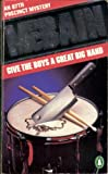 GIVE THE BOYS A GREAT BIG HAND (PENGUIN CRIME FICTION) (0140023100) by ED MCBAIN