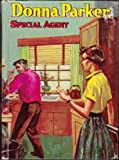 Donna Parker:  Special Agent (9877765225) by Marcia Martin