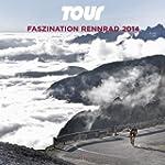 Tour - Faszination Rennrad 2014