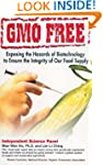 GMO Free: Exposing the Hazards of Bio...