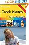 Frommer's Greek Islands with Your Fam...