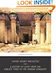 A History of Egypt from the Earliest...