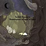 Hummingbird in Forest of Space(DVD付初回限定盤)