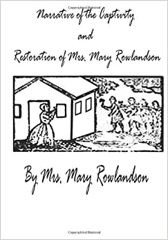 captivity and restoration of mrs essays