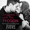 Snowed in with the Tycoon Audiobook by Shoshanna Evers Narrated by Christine Padovan