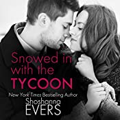 Snowed in with the Tycoon | [Shoshanna Evers]
