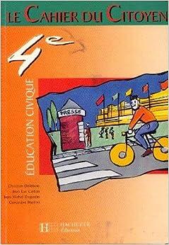 Education civique cahier du citoyen 4e carton jean luc for Jean luc dujardin
