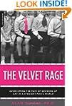 The Velvet Rage: Overcoming the Pain...
