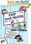 PHP und MySQL f�r Kids