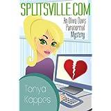 Splitsville.com (An Olivia Davis Paranormal Mini-Mystery Book 1) ~ Tonya Kappes