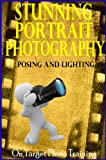 img - for Stunning Portrait Photography - Posing and Lighting! (On Target Photo Training Book 18) book / textbook / text book