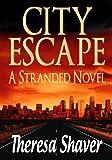 City Escape: Stranded