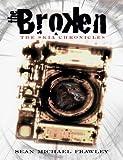 The Broken (The Skia Chronicles Book 1)