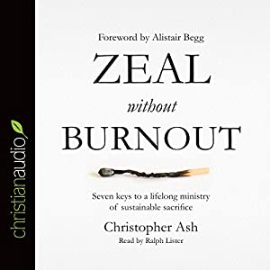 Zeal Without Burnout Audiobook