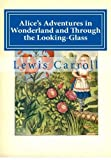 Image of Alice's Adventures in Wonderland and Through the Looking-Glass