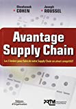 img - for Avantage Supply Chain : Les 5 leviers pour faire de votre Supply Chain un atout comp titif book / textbook / text book
