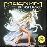 Last Dance by Magnum (1996-05-28)