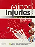 Minor Injuries: A Clinical Guide, 2e