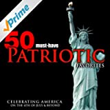 50 Must-Have Patriotic Favorites: Celebrating America on the 4th of July & Beyond