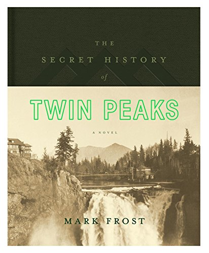 The Secret History of Twin Peaks [SIGNED]