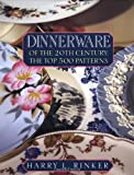 Dinnerware of the 20th Century: The Top 500 Patterns (Official Price Guides to Dinnerware of the 20th Century)