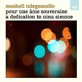 Pour une �me souveraine (A dedication to Nina Simone)