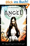 Angel: The Angel Trilogy (Book 1)