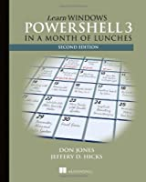 Learn Windows PowerShell 3 in a Month of Lunches, 2nd Edition Front Cover