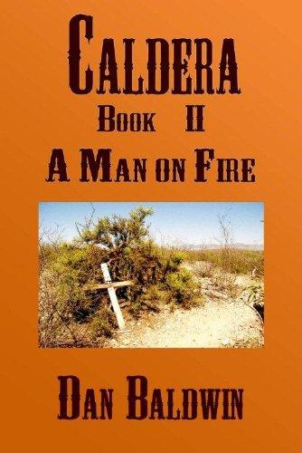 Caldera - Book II - A Man on Fire PDF