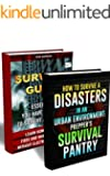 Survival Guide BOX SET 2 IN 1:  Learn How To Store Food And Water, Live Without Electricity And Gas + 30 Tips On How to Survive A Disasters in an Urban ... books, survival, survival books Book 4)