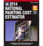 img - for [ NATIONAL PAINTING COST ESTIMATOR 2014 ] By Gleason, Dennis D ( Author) 2013 [ Paperback ] book / textbook / text book