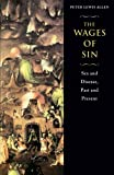 img - for The Wages of Sin: Sex and Disease, Past and Present book / textbook / text book