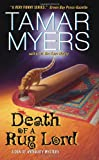 Death of a Rug Lord (A Den of Antiquity Mystery) (0060846593) by Myers, Tamar