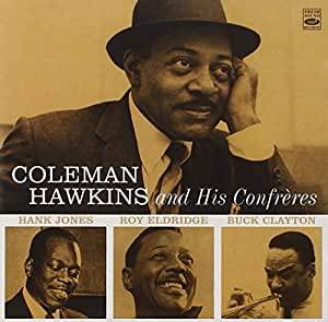 Coleman Hawkins and His Confreres (+ The High and Mighty Hawk)