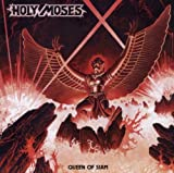 Queen of Siam by Holy Moses (2006-06-20)