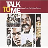Talk to Me - Music from the Motion Picture