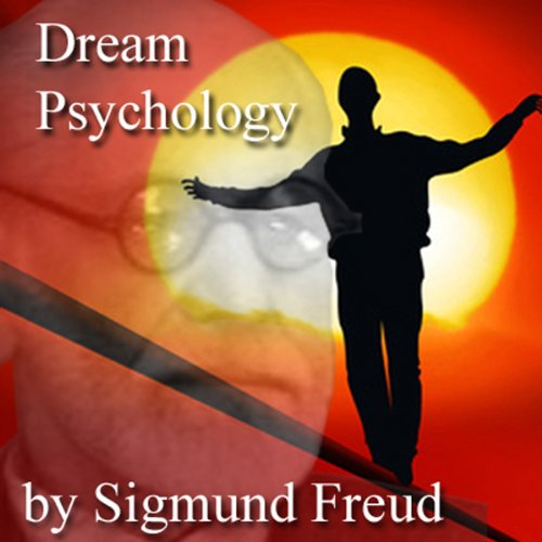 Dream Psychology: Psychoanalysis for Beginners Audiobook ...