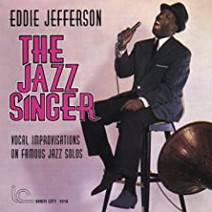 The Jazz Singer: Vocal Improvisations on Famous Jazz Solos