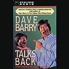 Dave Barry Talks Back Hörbuch von Dave Barry Gesprochen von: Arte Johnson