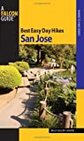 img - for Best Easy Day Hikes San Jose (Best Easy Day Hikes Series) book / textbook / text book