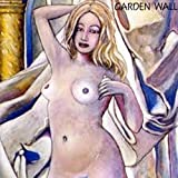 The Seduction of Madness by Garden Wall (1995-08-21)