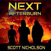 Afterburn: A Post-Apocalyptic Thriller: Next, Book 1   Scott Nicholson