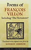"Poems of Francois Villon, including ""The Testament"" (First American Edition)"