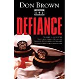 Defiance (The Navy Justice Series) ~ Don Brown